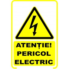 Atenție! Pericol electric, semn din plastic, 20x30cm