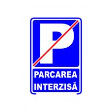Parcarea interzisă — semn mic din plastic — 20x30cm