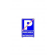 Parcarea interzisă, semn din plastic, 15x20cm