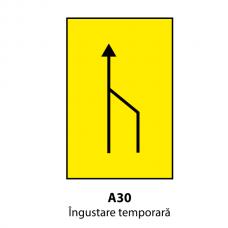Îngustare temporară (U30) — Indicator rutier