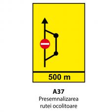 Presemnalizarea rutei ocolitoare (U37) — Indicator rutier