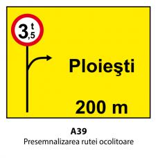 Presemnalizarea rutei ocolitoare (U39) — Indicator rutier