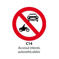Accesul interzis autovehiculelor — Indicator rutier