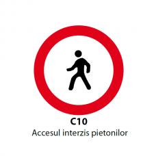 Accesul interzis pietonilor — Indicator rutier