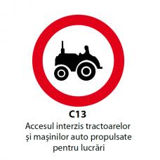Accesul interzis tractoarelor şi maşinilor auto propulsate pentru lucrări — Indicator rutier