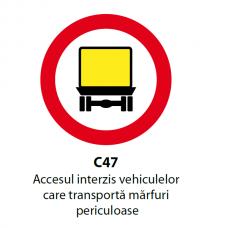Accesul interzis vehiculelor care transportă mărfuri periculoase — Indicator rutier