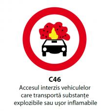 Accesul interzis vehiculelor care transportă substanţe explozibile sau uşor inflamabile — Indicator rutier