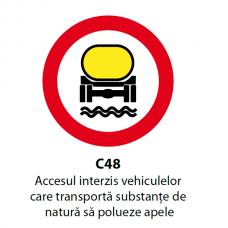 Accesul interzis vehiculelor care transportă substanţe de natură să polueze apele — Indicator rutier