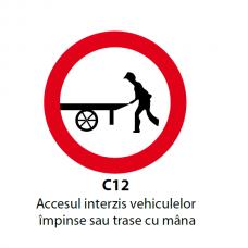 Accesul interzis vehiculelor împinse sau trase cu mâna — Indicator rutier