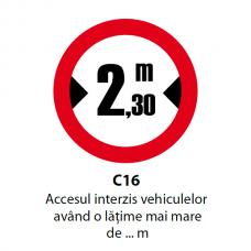 Accesul interzis vehiculelor având o lăţime mai mare de ... m — Indicator rutier