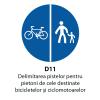 Delimitarea pistelor pentru pietoni de cele destinate bicicletelor si ciclomotoarelor (D11)