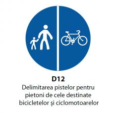 Delimitarea pistelor pentru pietoni si biciclete (D12) — Indicator rutier
