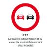 Depasirea autovehiculelor cu exceptia motocicletelor fara atas, interzisa