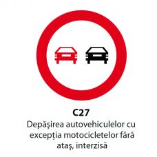 Depăşirea autovehiculelor cu excepţia motocicletelor fără ataş, interzisă — Indicator rutier