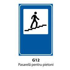 Pasarelă pentru pietoni — Indicator rutier