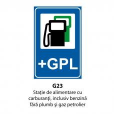 Staţie de alimentare cu carburanţi, inclusiv benzină fără plumb şi gaz petrolier lichefiat — Indicator rutier