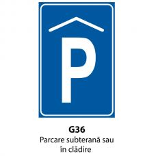 Parcare subterană sau în clădire — Indicator rutier