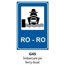 Îmbarcare pe ferry-boat — Indicator rutier