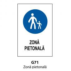 Zonă pietonală — Indicator rutier
