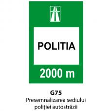 Presemnalizarea sediului poliţiei autostrăzii — Indicator rutier