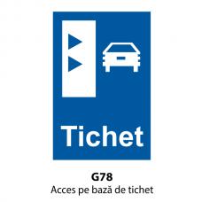 Acces pe bază de tichet — Indicator rutier