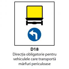 Direcţia obligatorie pentru vehiculele care transportă mărfuri periculoase (D18) — Indicator rutier
