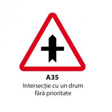 Intersecţie cu un drum fără prioritate (A35) — Indicator rutier