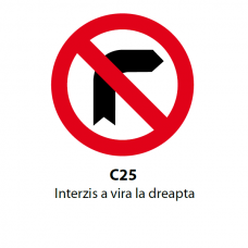 Interzis a vira la dreapta — Indicator rutier
