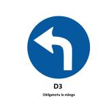 Obligatoriu la dreapta sau Obligatoriu la stânga — Indicator rutier (D3)