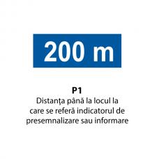 Distanţa până la locul la care se referă indicatorul de presemnalizare sau informare — Indicator rutier