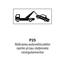 Ridicarea autovehiculelor oprite şi/sau staţionate neregulamentar — Indicator rutier