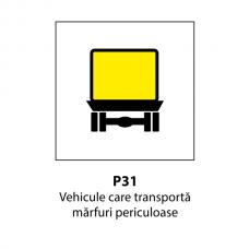 Vehicule care transportă mărfuri periculoase — Indicator rutier