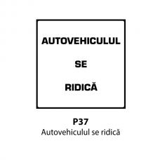 Autovehiculul se ridică — Indicator rutier