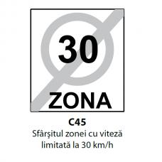Sfârşitul zonei cu viteză limitată la 30 km/h — Indicator rutier